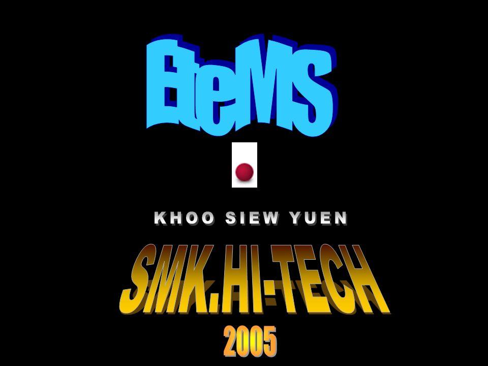EteMS KHOO SIEW YUEN SMK.HI-TECH 2005