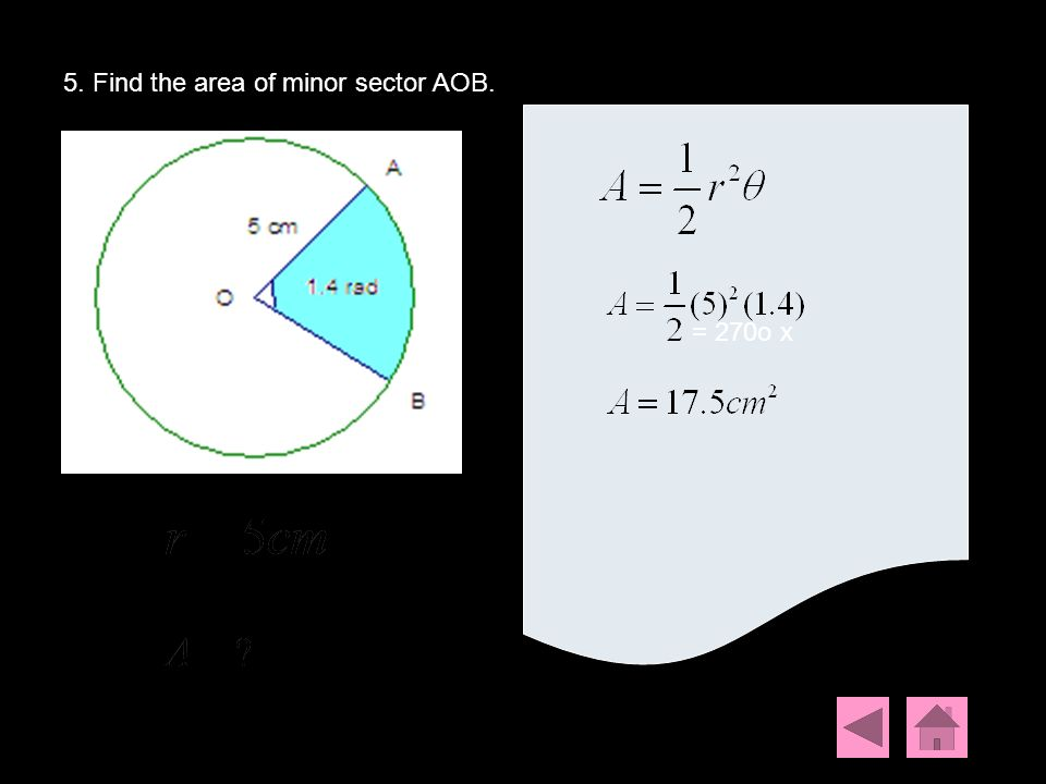 5. Find the area of minor sector AOB.