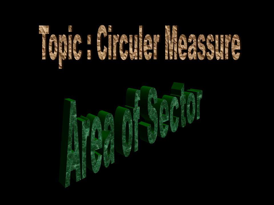 Topic : Circuler Meassure