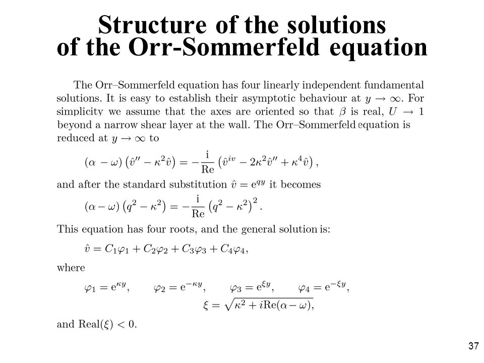 Structure of the solutions of the Orr-Sommerfeld equation