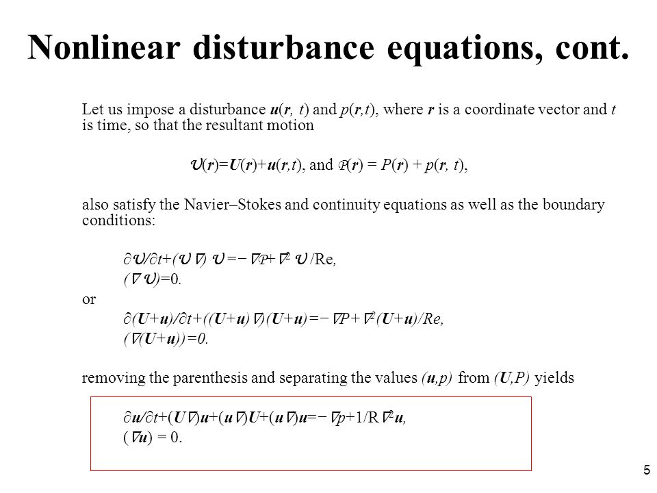Nonlinear disturbance equations, cont.