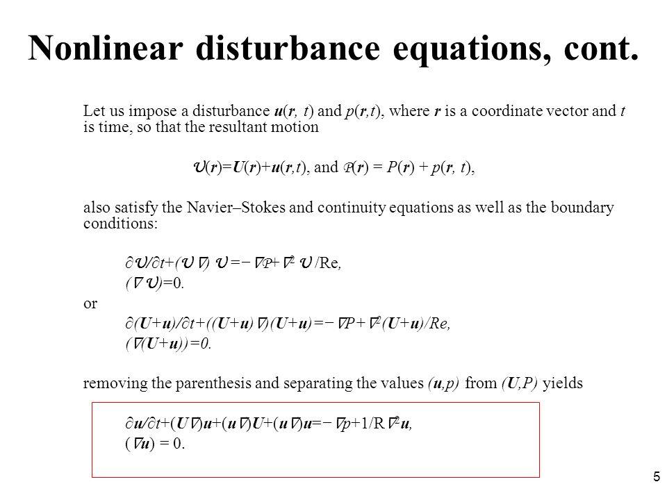 Nonlinear disturbance equations, cont.