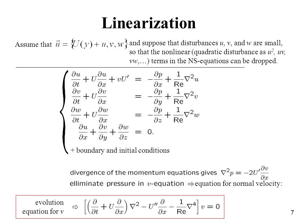Linearization Assume that.