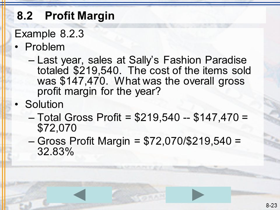 8.2 Profit Margin Example 8.2.3 Problem