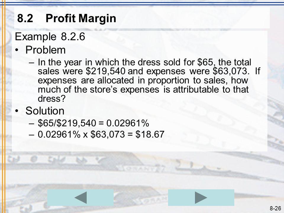8.2 Profit Margin Example 8.2.6 Problem Solution