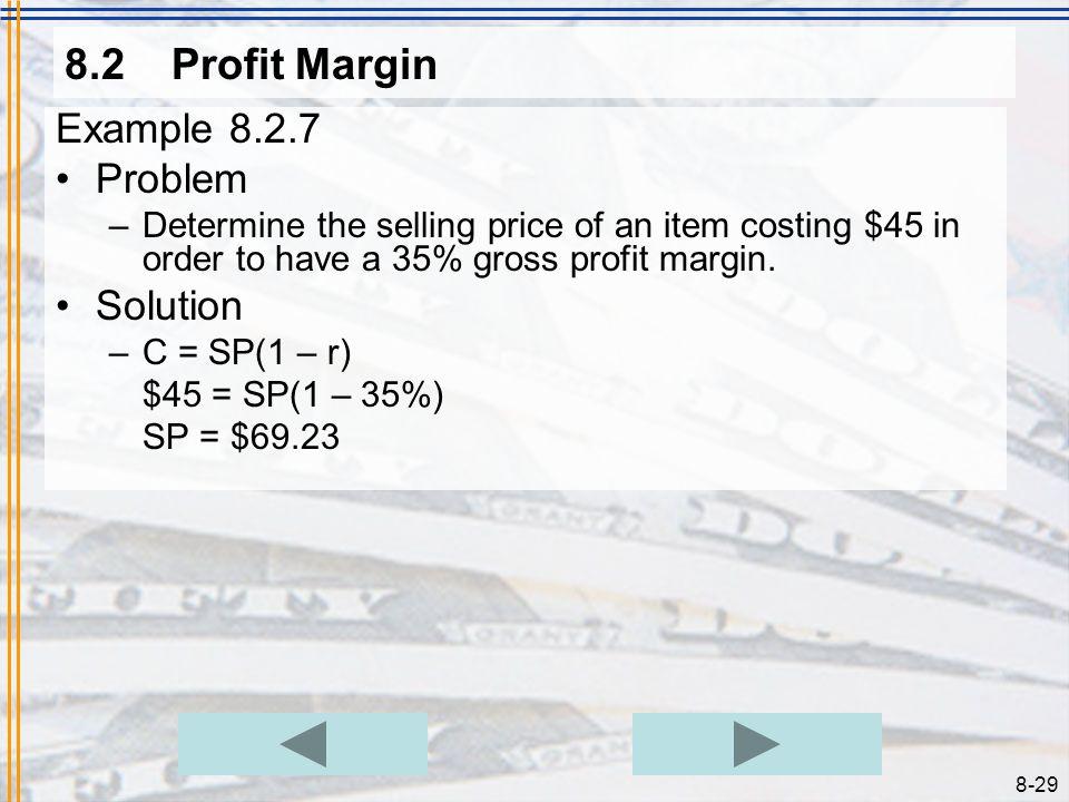 8.2 Profit Margin Example 8.2.7 Problem Solution