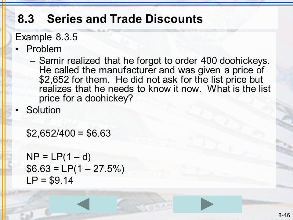 8.3 Series and Trade Discounts