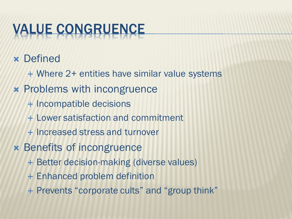 Value congruence Defined Problems with incongruence
