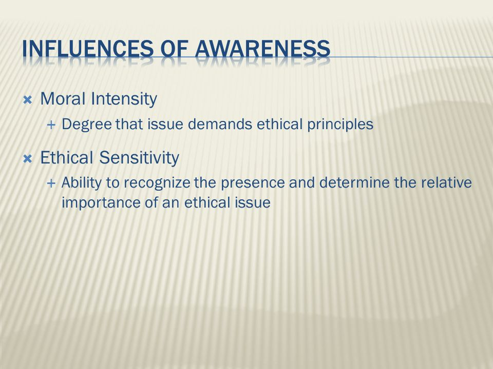INFLUENCES OF AWARENESS