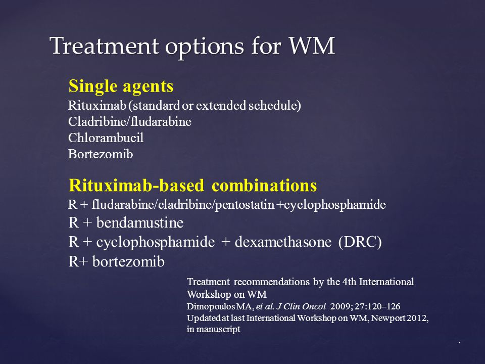 Treatment options for WM