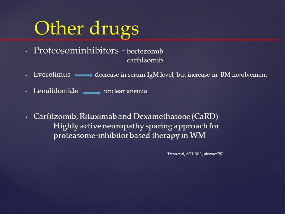 Other drugs Proteosominhibitors = bortezomib