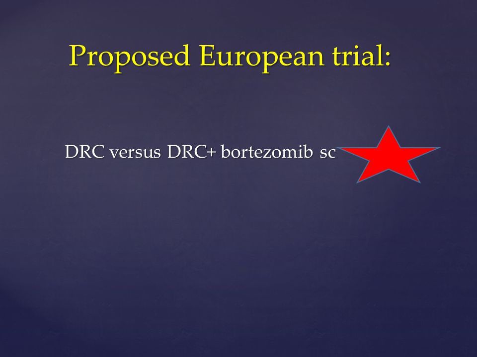 Proposed European trial: