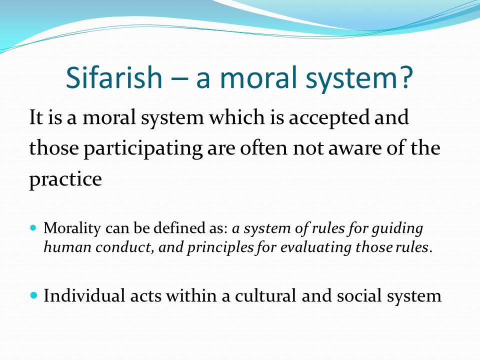 Sifarish – a moral system