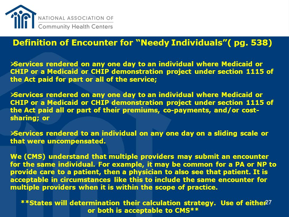 Definition of Encounter for Needy Individuals ( pg. 538)