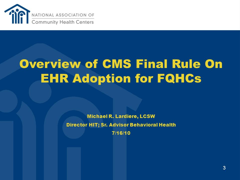 Overview of CMS Final Rule On EHR Adoption for FQHCs