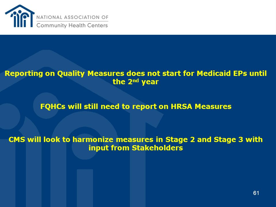 FQHCs will still need to report on HRSA Measures