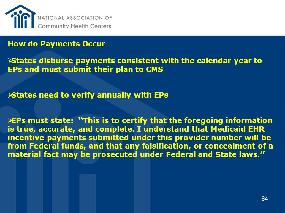How do Payments Occur States disburse payments consistent with the calendar year to EPs and must submit their plan to CMS.
