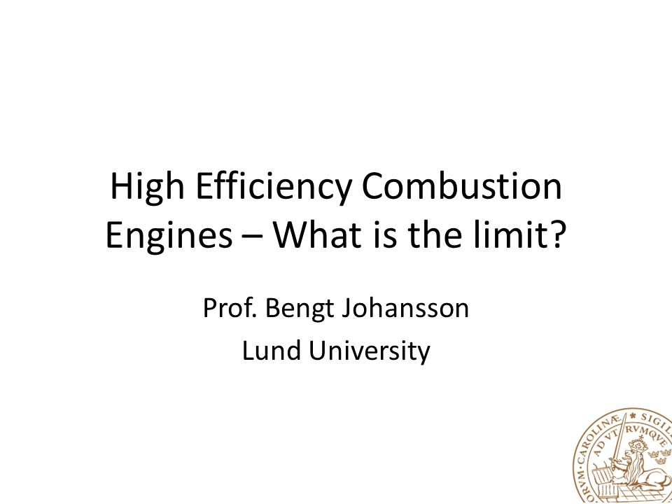 High Efficiency Combustion Engines – What is the limit