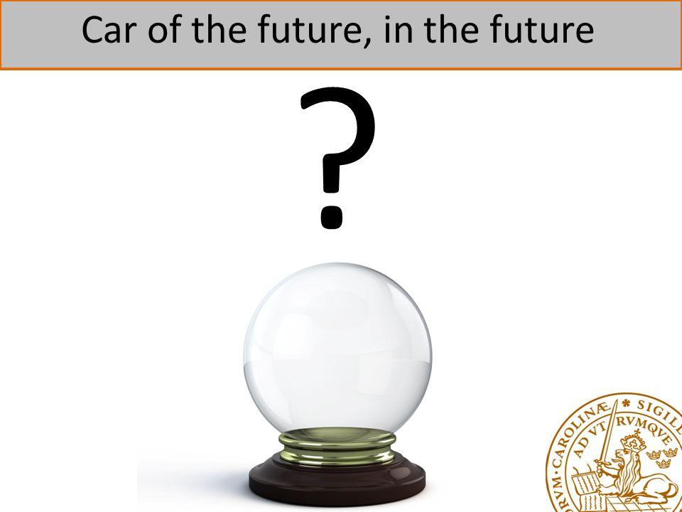 Car of the future, in the future