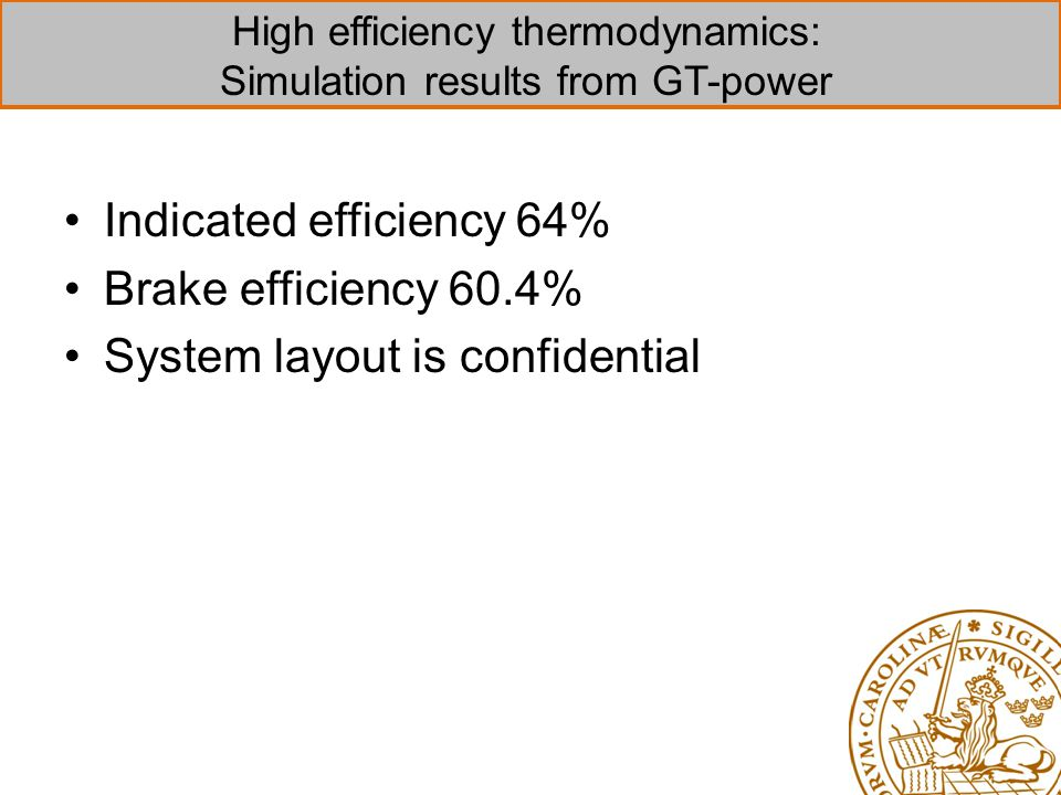 High efficiency thermodynamics: Simulation results from GT-power