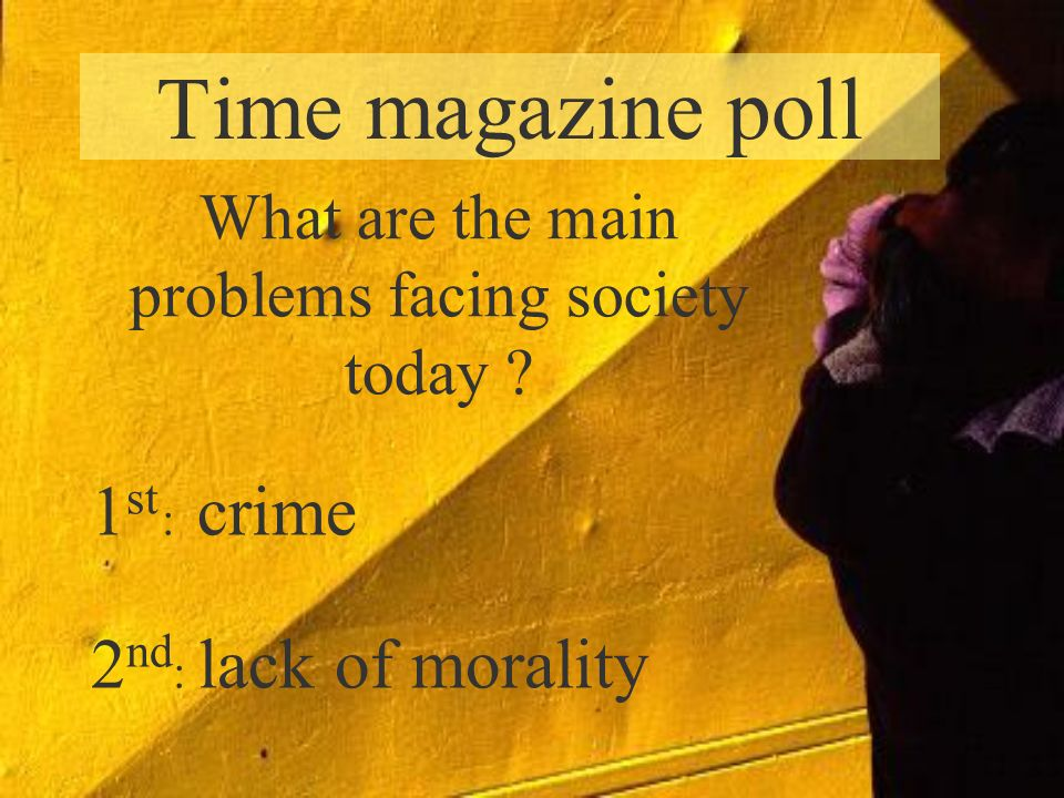 What are the main problems facing society today
