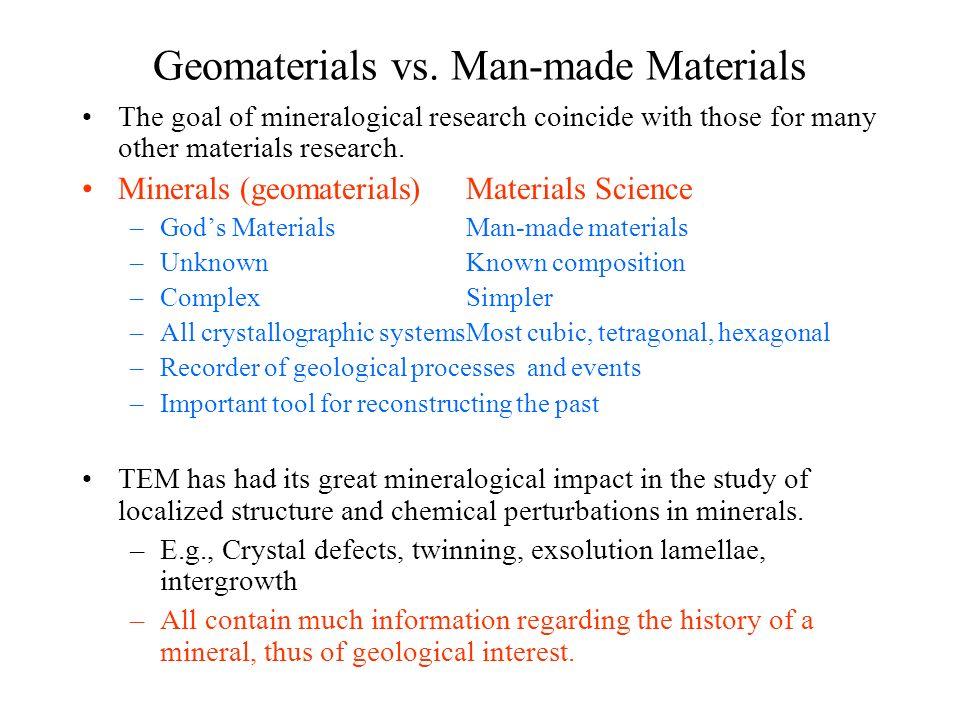 Geomaterials vs. Man-made Materials