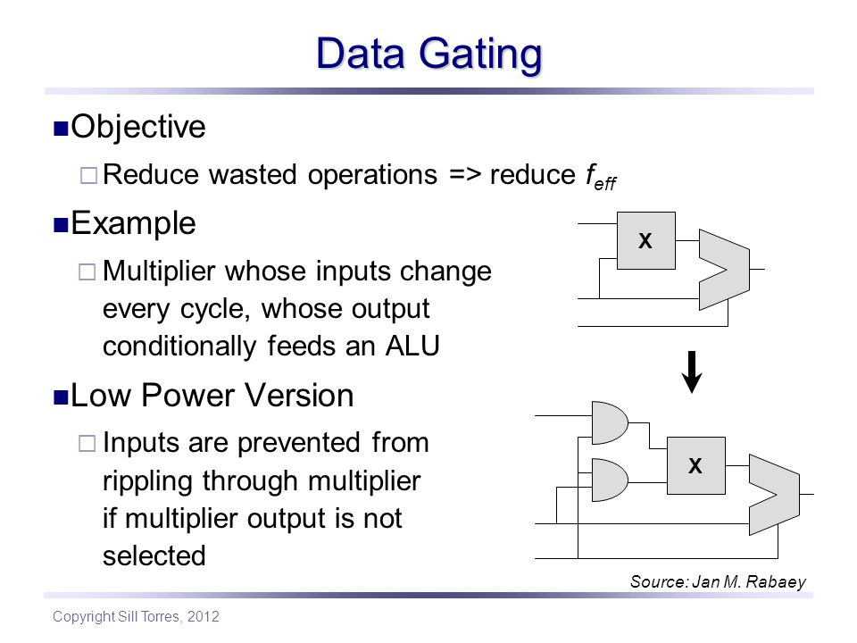 Data Gating Objective Example Low Power Version