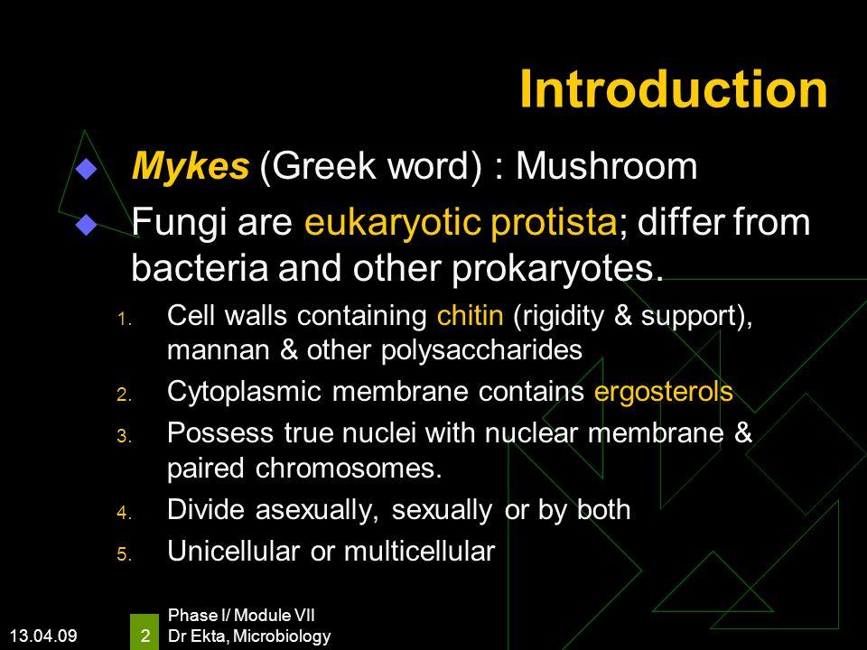 Introduction Mykes (Greek word) : Mushroom