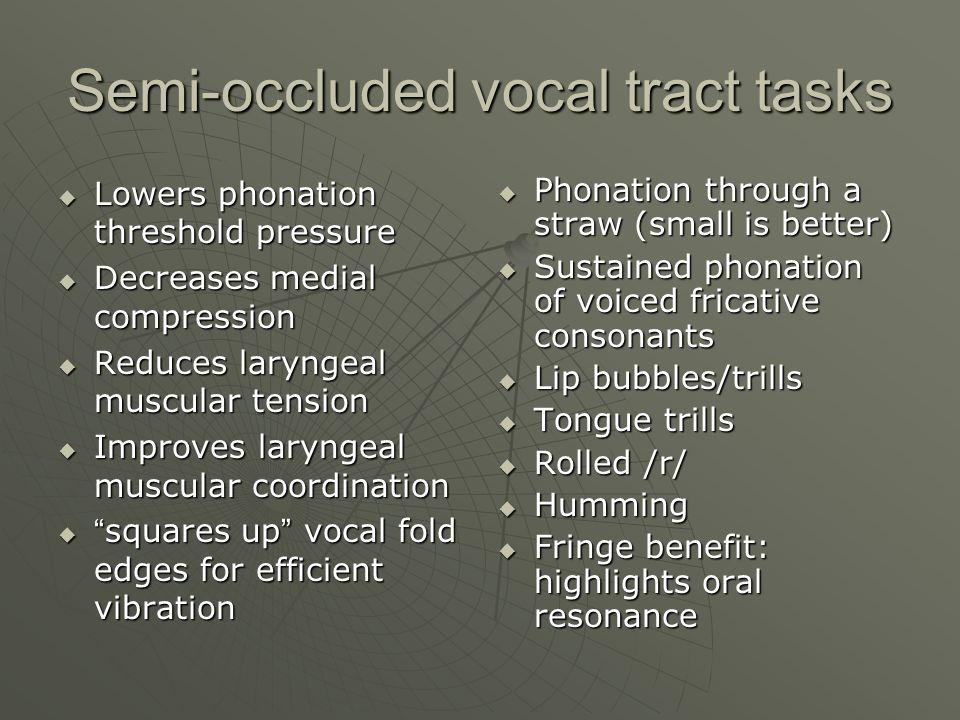 Semi-occluded vocal tract tasks