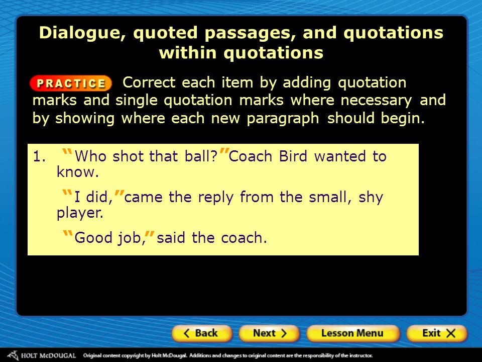 Dialogue, quoted passages, and quotations within quotations