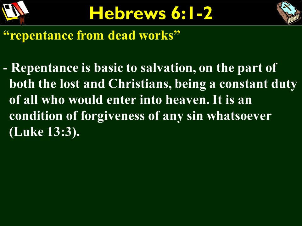 Hebrews 6:1-2 repentance from dead works