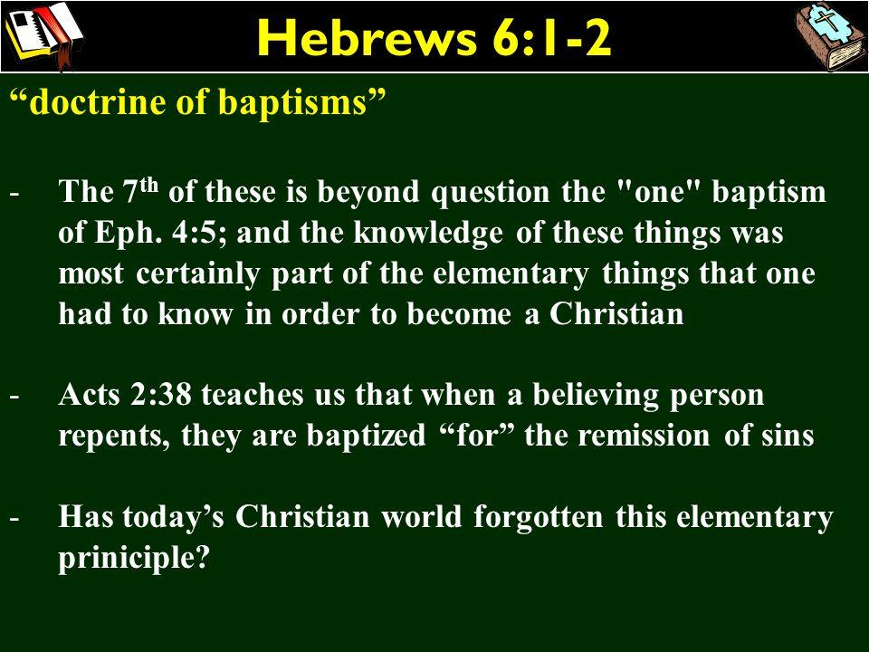 Hebrews 6:1-2 doctrine of baptisms