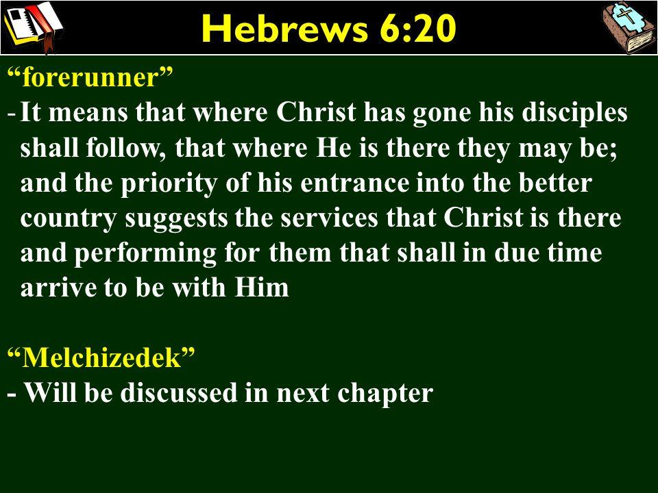 Hebrews 6:20 forerunner