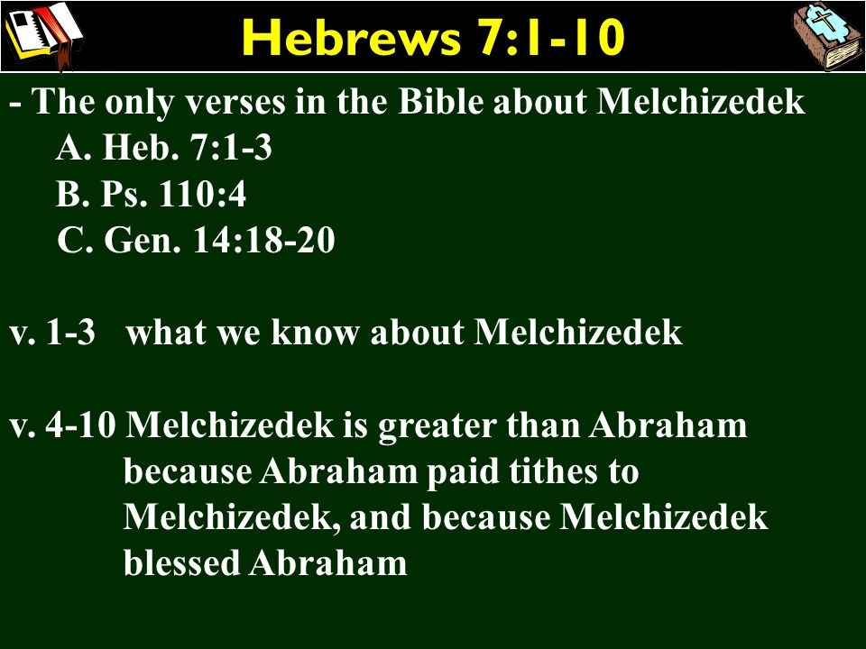 Hebrews 7:1-10 - The only verses in the Bible about Melchizedek