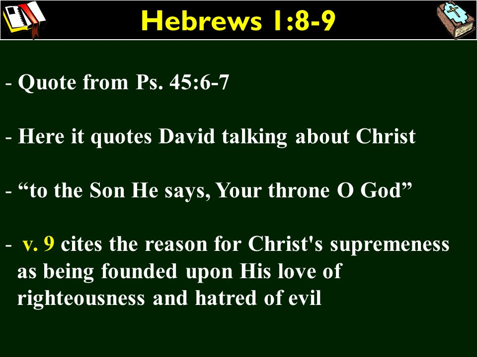 Hebrews 1:8-9 Quote from Ps. 45:6-7