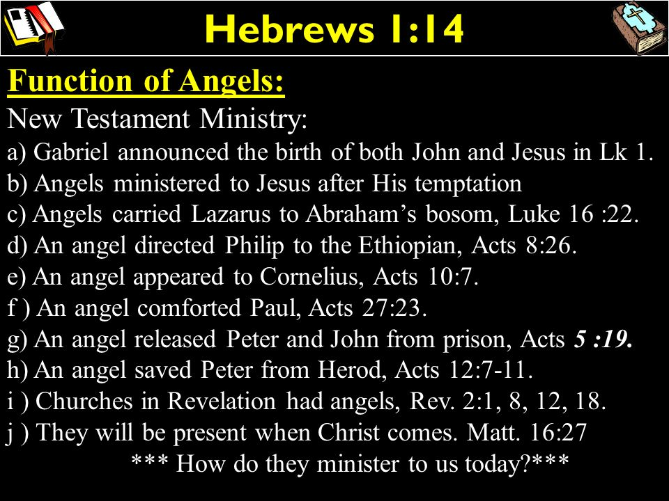 Hebrews 1:14 Function of Angels: New Testament Ministry: