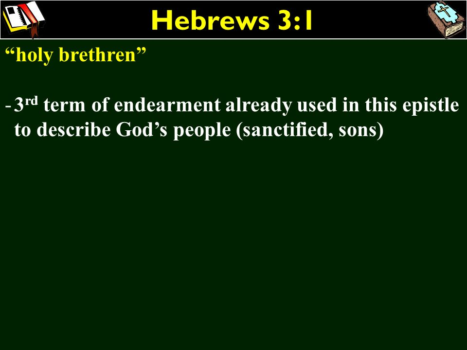 Hebrews 3:1 holy brethren