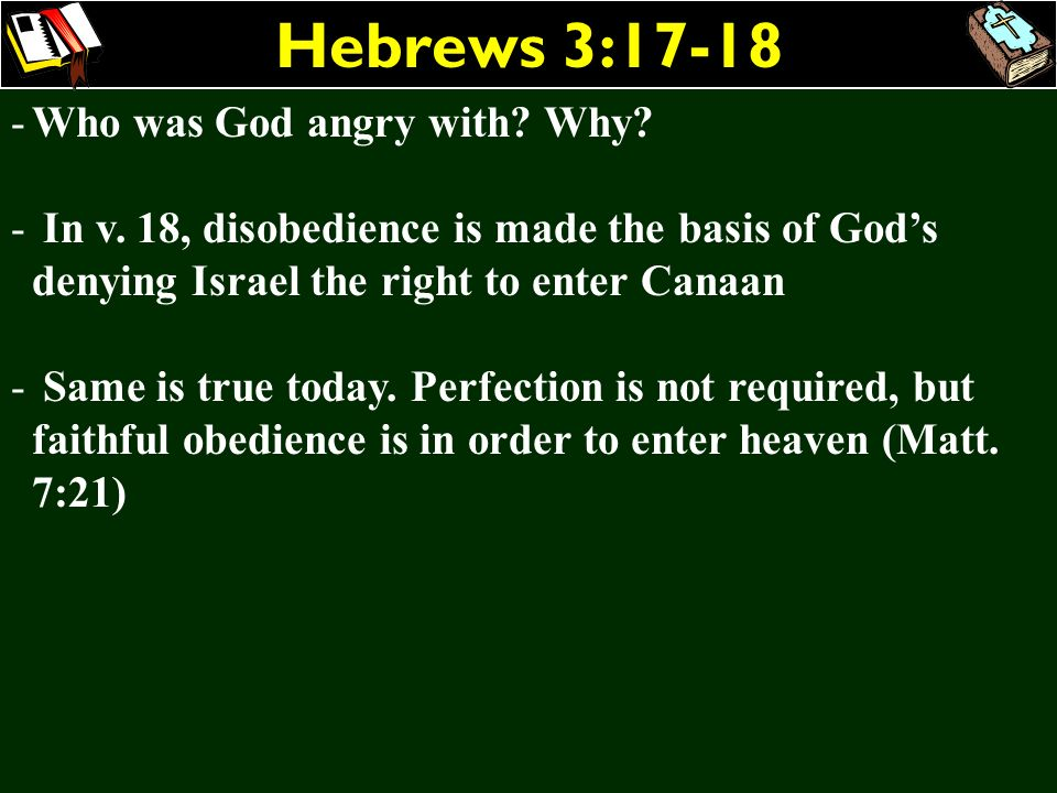 Hebrews 3:17-18 Who was God angry with Why