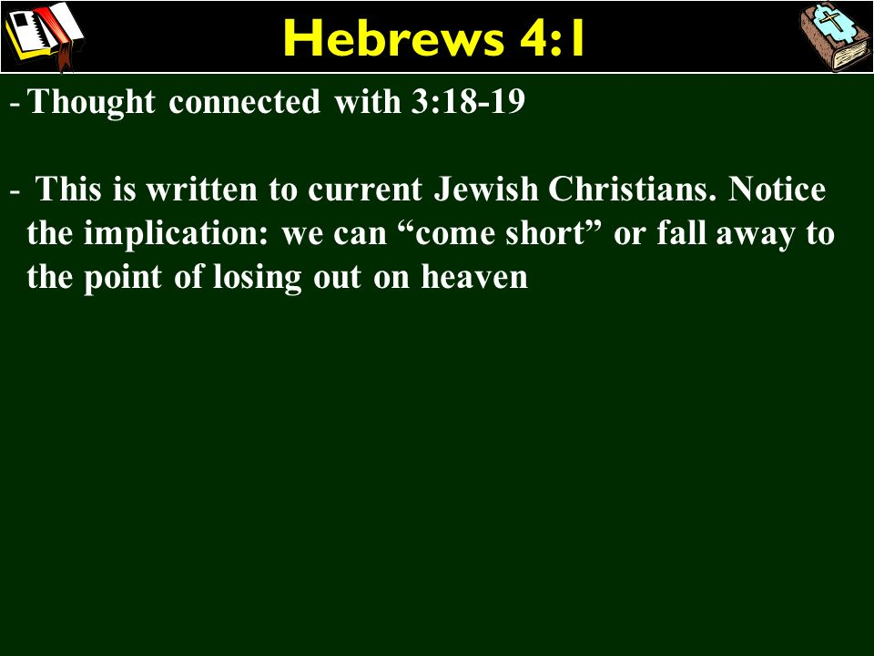 Hebrews 4:1 Thought connected with 3:18-19