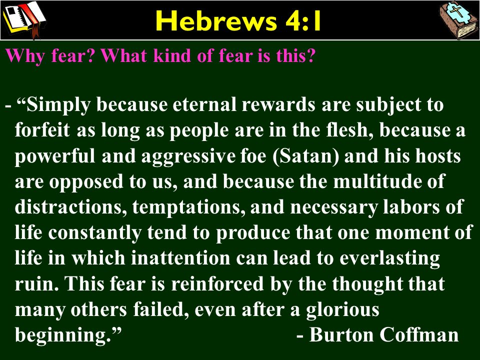 Hebrews 4:1 Why fear What kind of fear is this