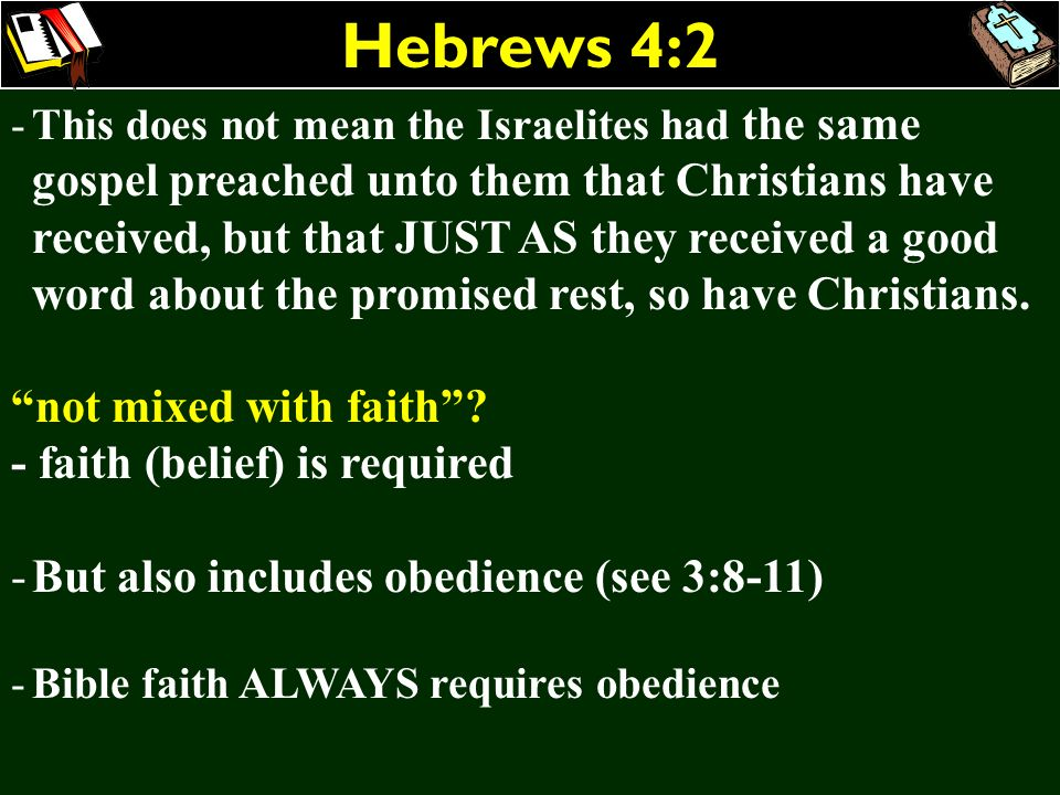 Hebrews 4:2 not mixed with faith - faith (belief) is required