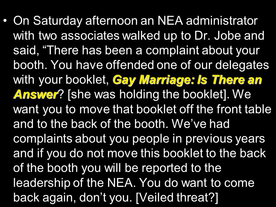 On Saturday afternoon an NEA administrator with two associates walked up to Dr.