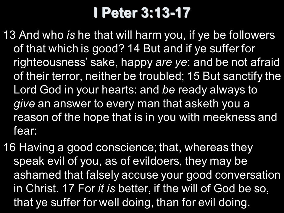 I Peter 3:13-17