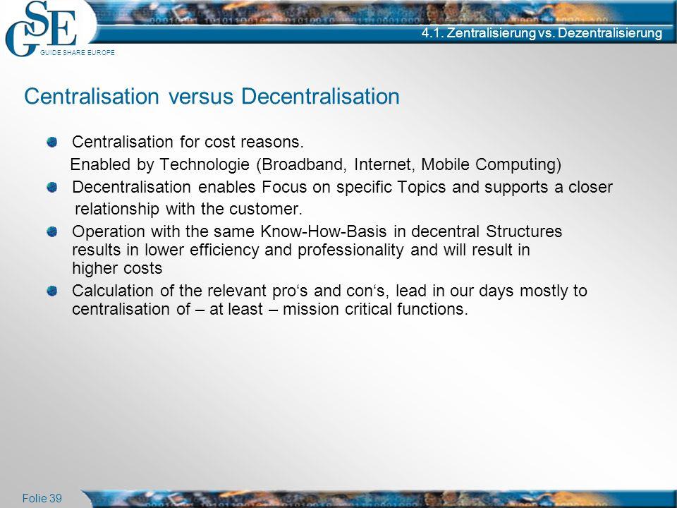 Centralisation versus Decentralisation