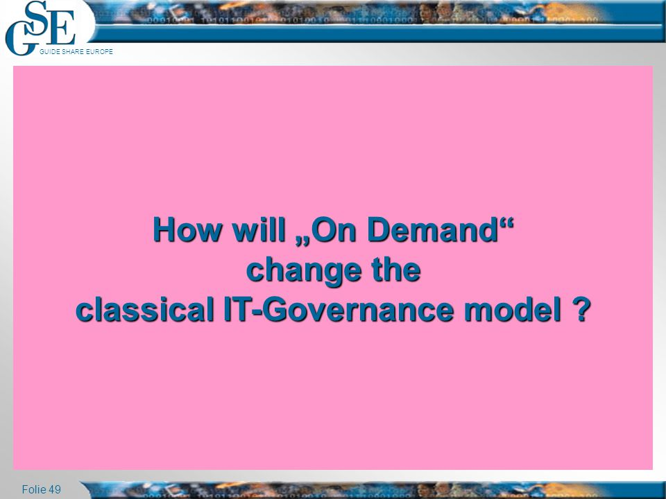 "How will ""On Demand change the classical IT-Governance model"