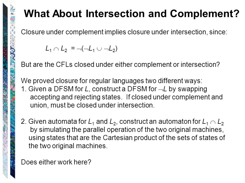 What About Intersection and Complement