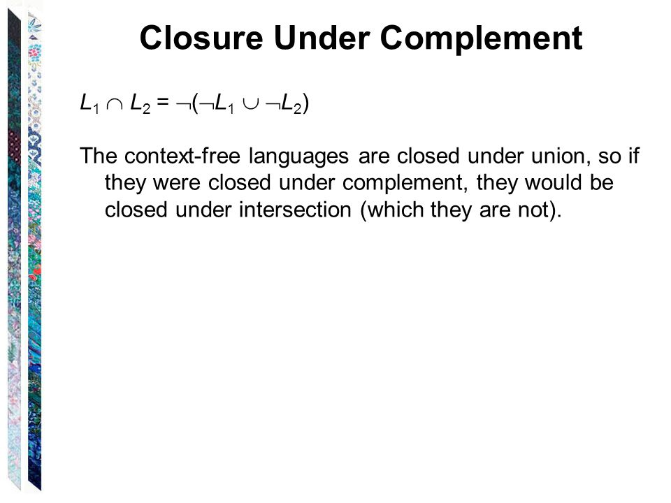 Closure Under Complement