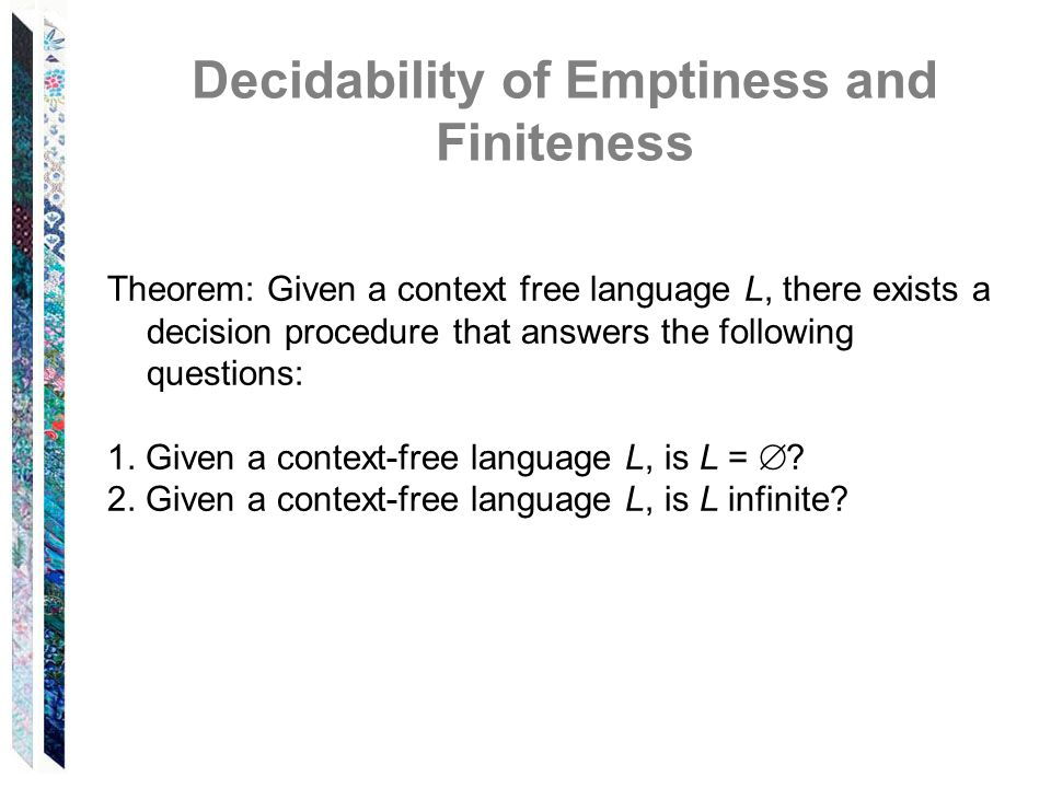 Decidability of Emptiness and Finiteness