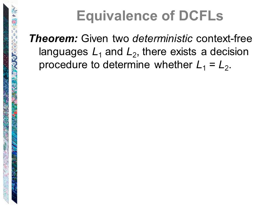 Equivalence of DCFLs
