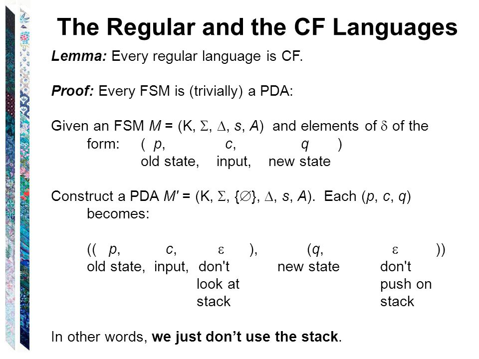 The Regular and the CF Languages